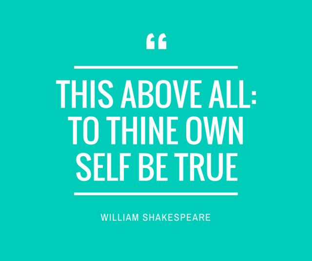 THIS ABOVE ALL_TO THINE OWN SELF BE TRUE